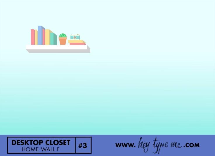 desktop_closet_3_F-heytypeme