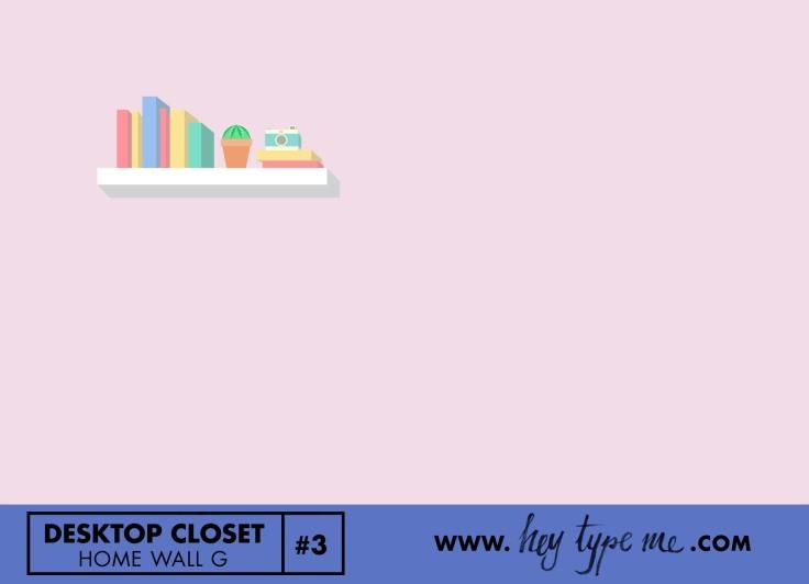 desktop_closet_3_G-heytypeme