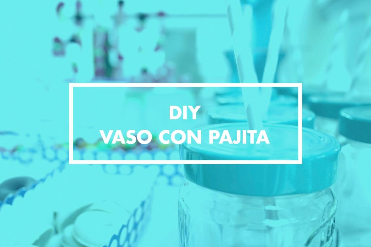 Diy vaso con pajita end lzate y recicla hey type me - Tarro con pajita ...